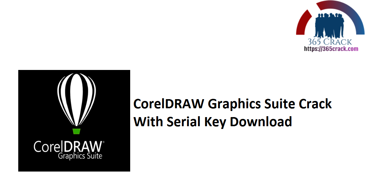 CorelDRAW Graphics Suite Crack With Serial Key Download