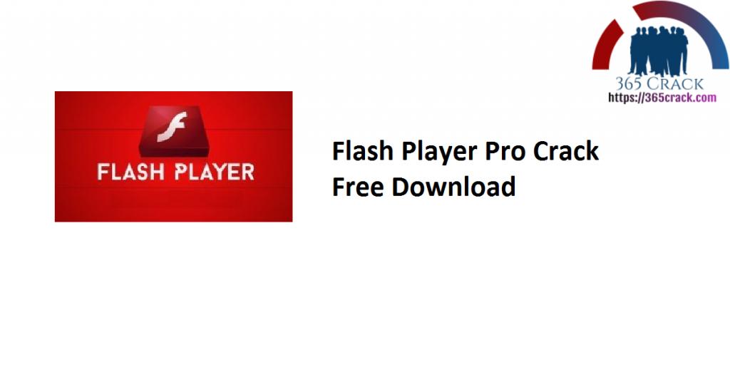 Flash Player Pro Crack Free Download