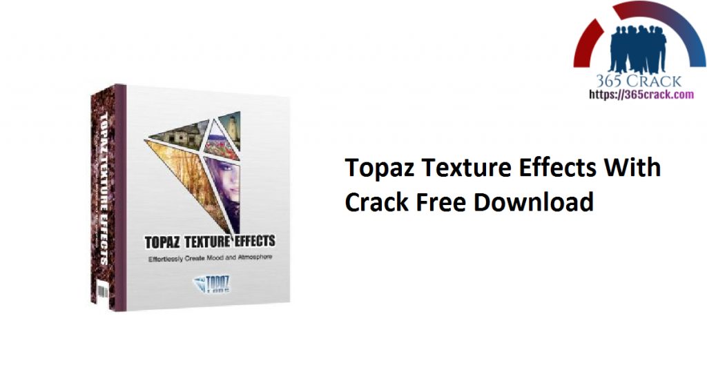 Topaz Texture Effects With Crack Free Download