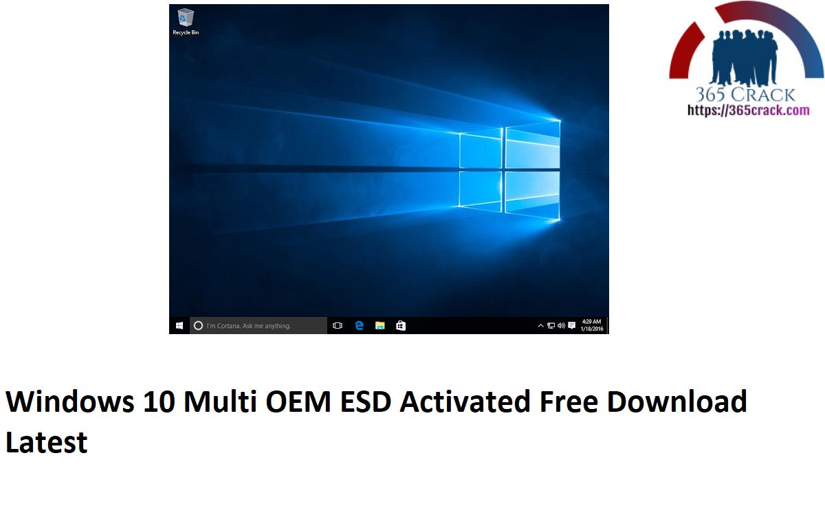 Windows 10 X64 Multi-7 10586 OEM ESD Activated {2021}