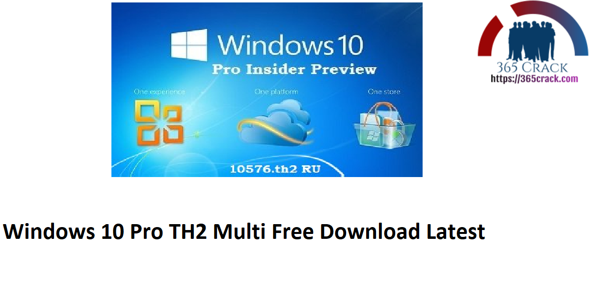 Windows 10 Pro TH2 10586 x64 Multi-6 v2 {2021}