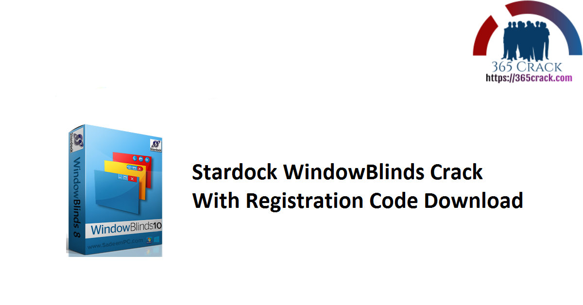 Stardock WindowBlinds Crack With Registration Code Download