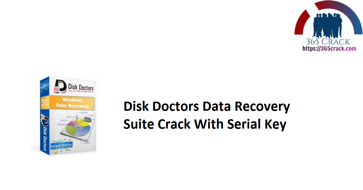 Disk Doctors Data Recovery Suite Crack With Serial Key