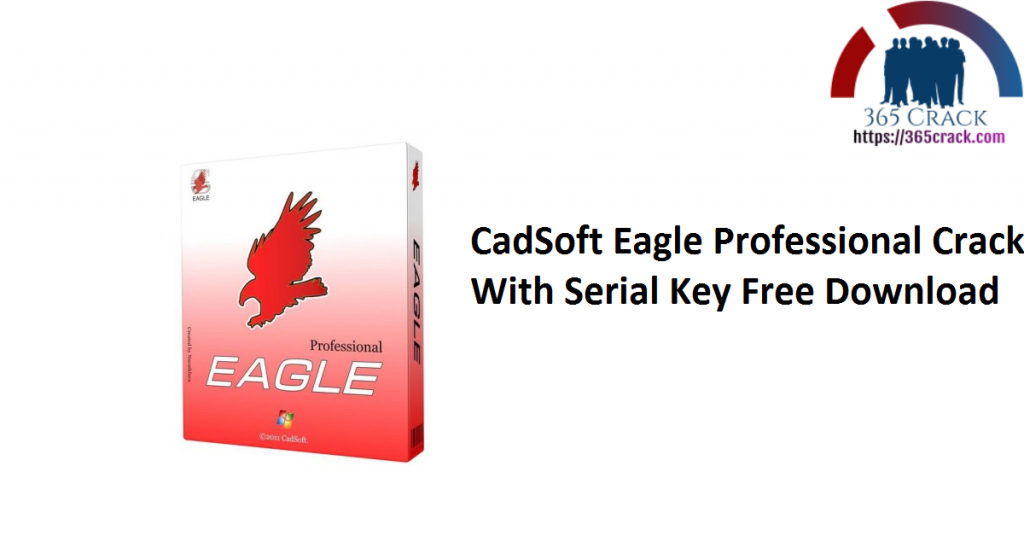 CadSoft Eagle Professional Crack With Serial Key Free Download