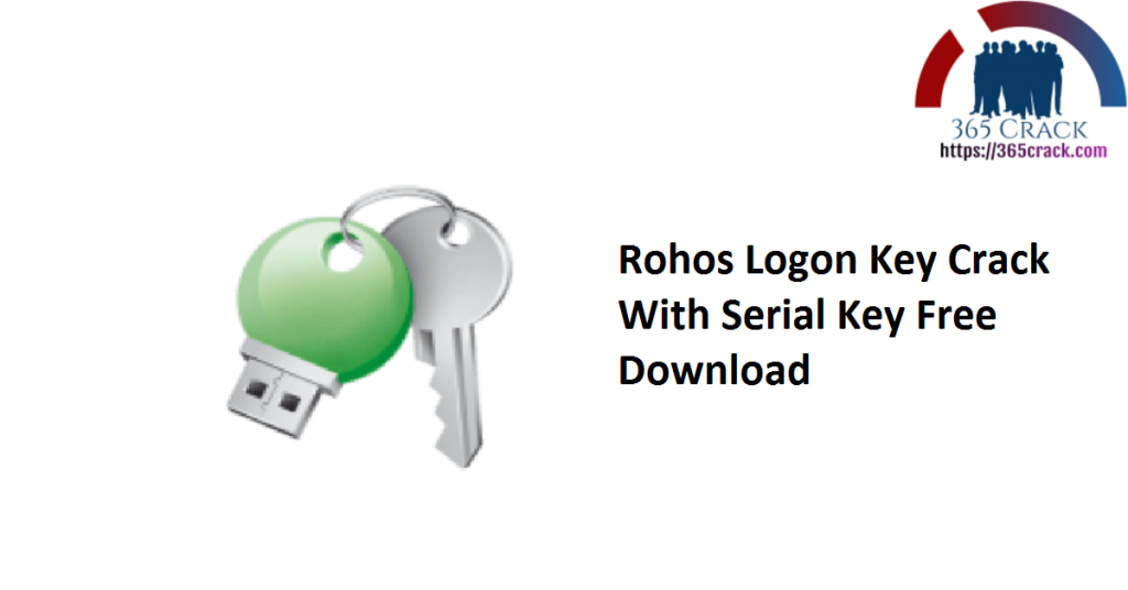 Rohos Logon Key Crack With Serial Key Free Download