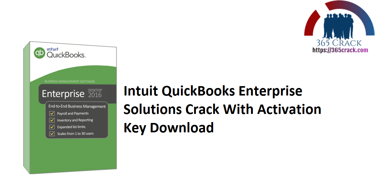 Intuit QuickBooks Enterprise Solutions Crack With Activation Key Download