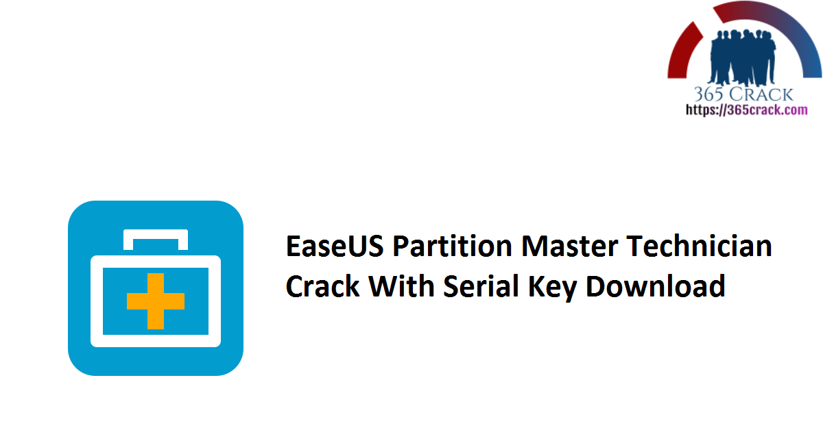 EaseUS Partition Master Technician Crack With Serial Key Download