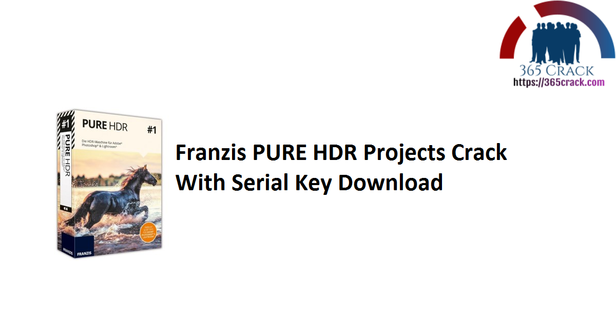 Franzis PURE HDR Projects Crack With Serial Key Download