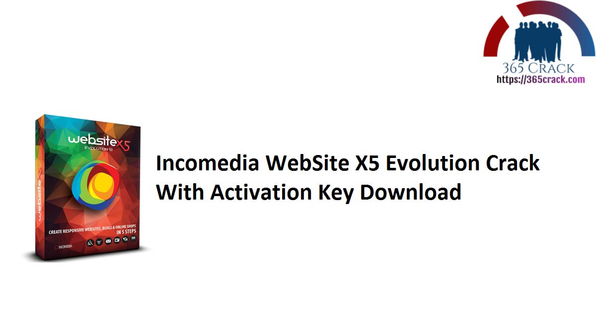 Incomedia WebSite X5 Evolution Crack With Activation Key Download