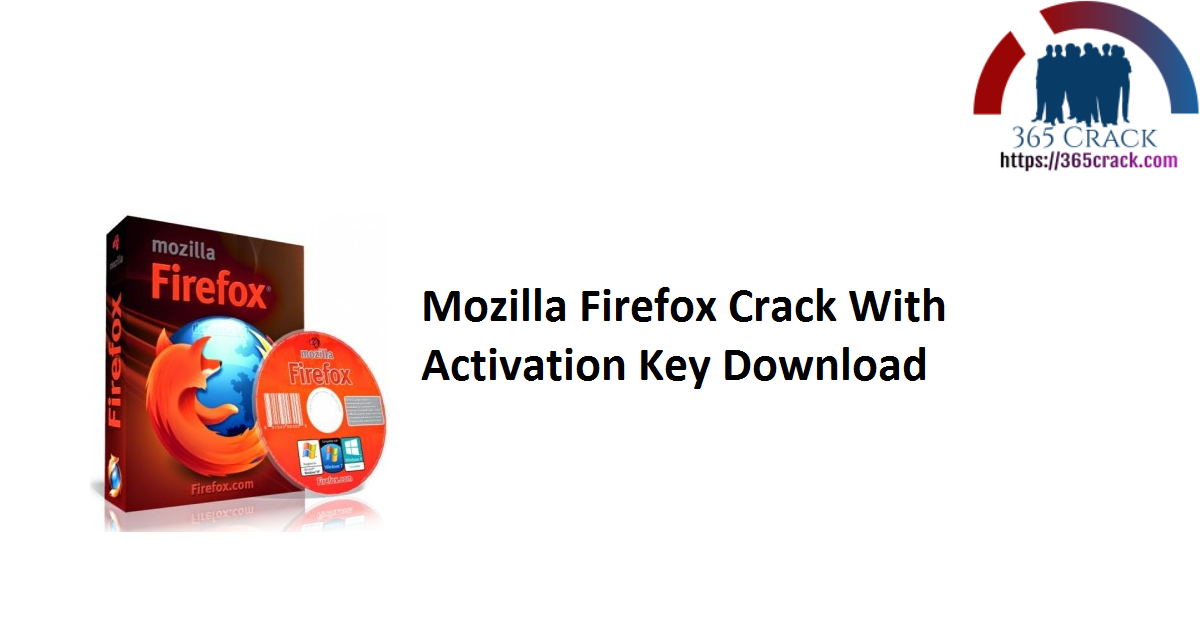 Mozilla Firefox Crack With Activation Key Download
