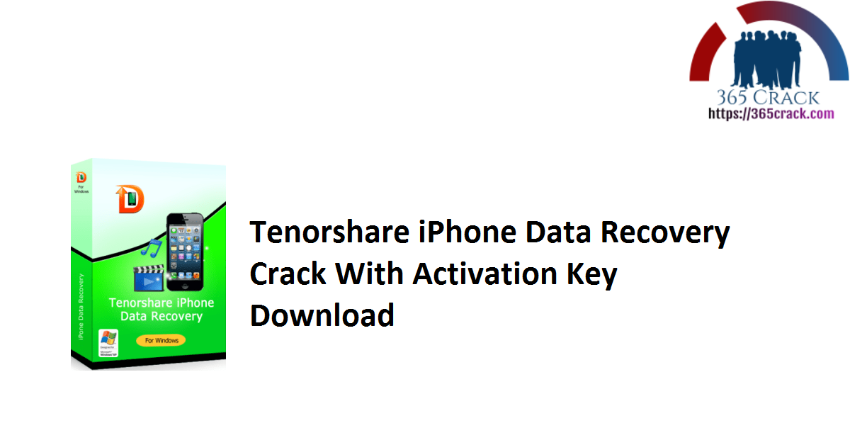 Tenorshare iPhone Data Recovery Crack With Activation Key Download