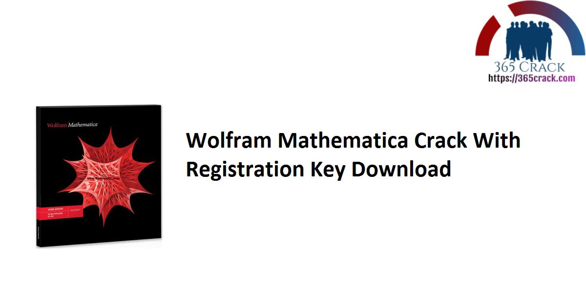 Wolfram Mathematica Crack With Registration Key