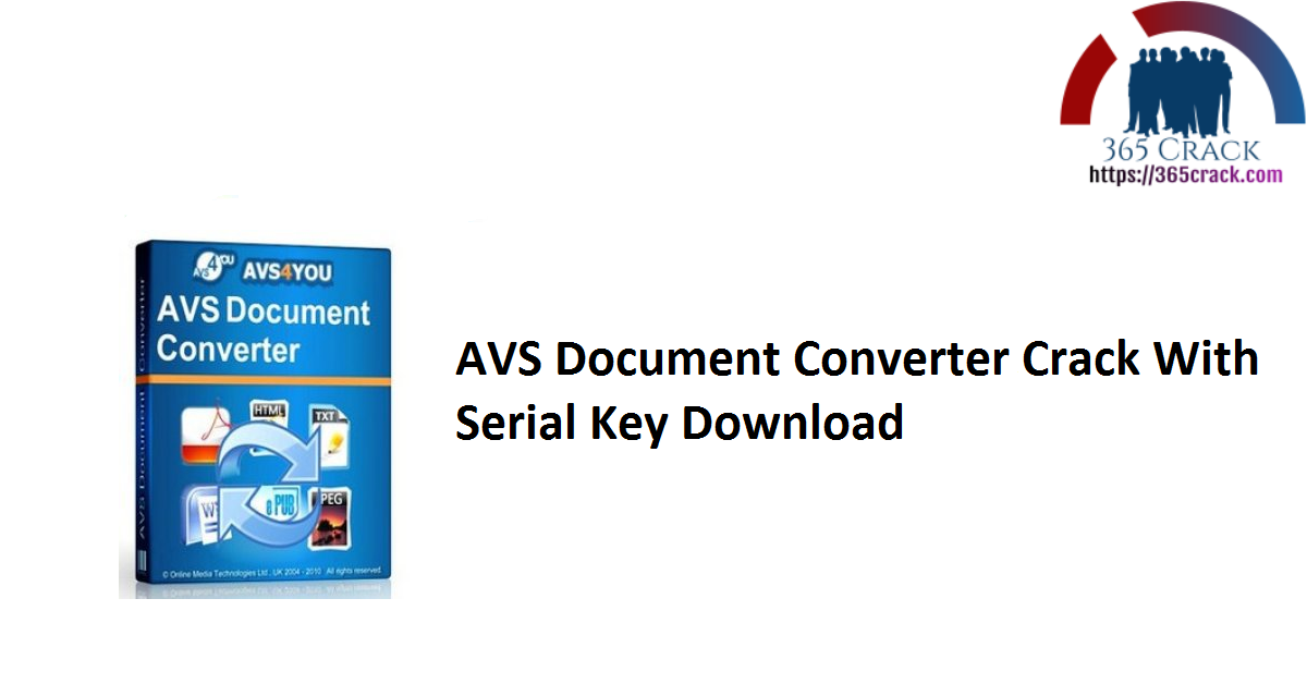 AVS Document Converter Crack With Serial Key Download