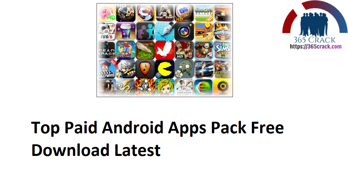 Top Paid Android Apps Pack Free Download Latest
