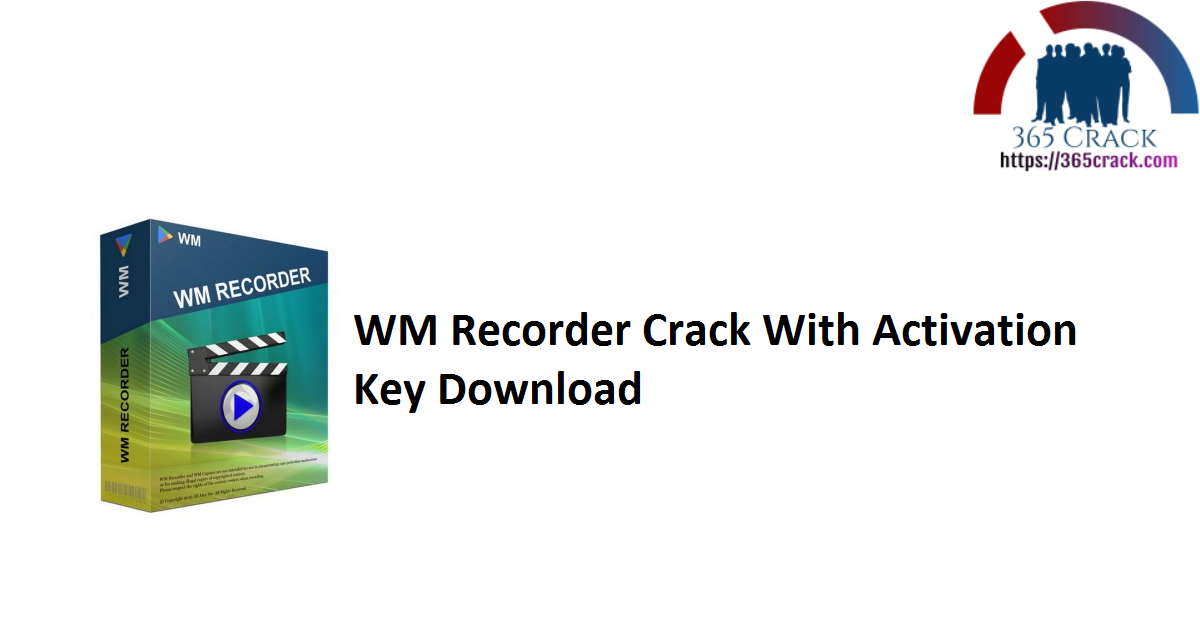 WM Recorder Crack With Activation Key Download