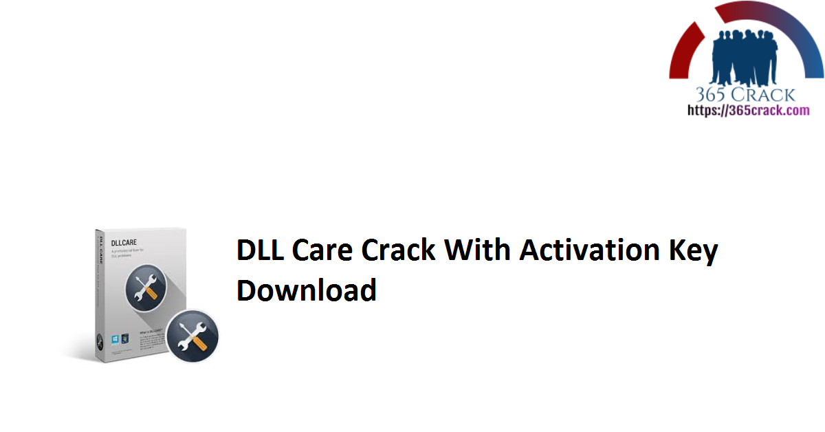 DLL Care Crack With Activation Key Download