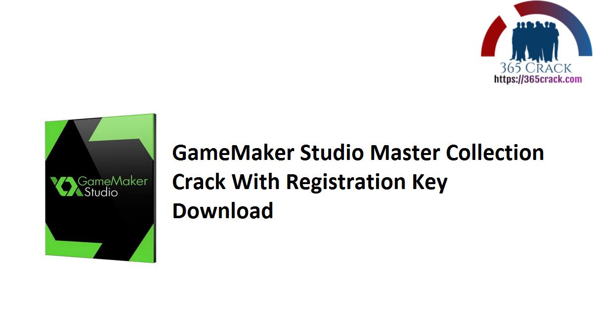 GameMaker Studio Master Collection Crack With Registration Key Download