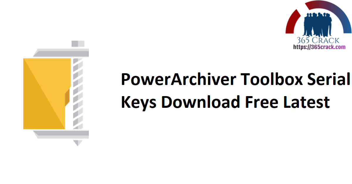 PowerArchiver Toolbox Serial Keys Download Free Latest