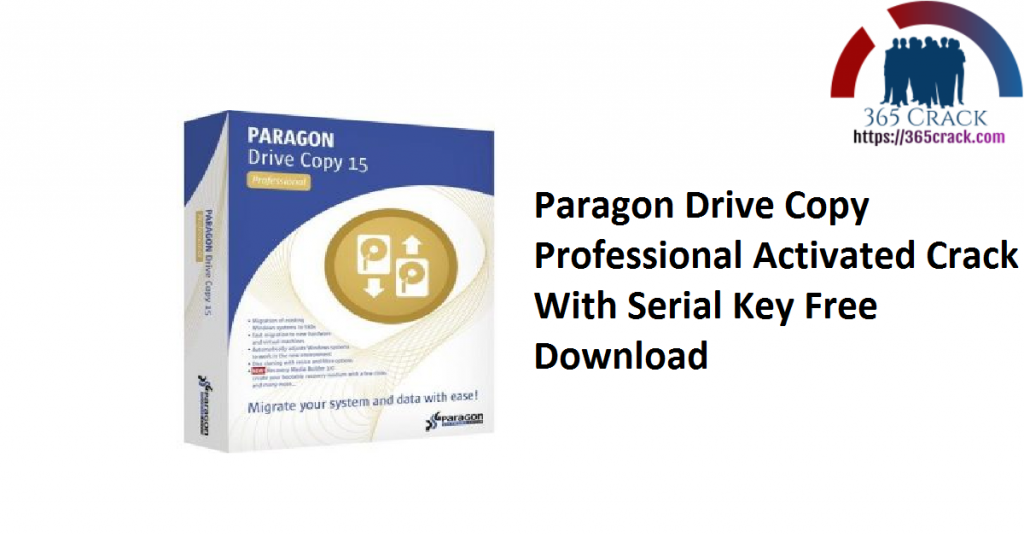 Paragon Drive Copy Professional Activated Crack With Serial Key Free Download