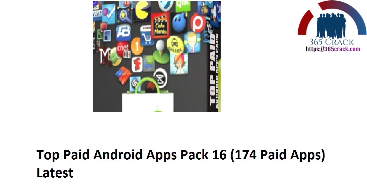 Top Paid Android Apps Pack 16 (174 Paid Apps) Latest