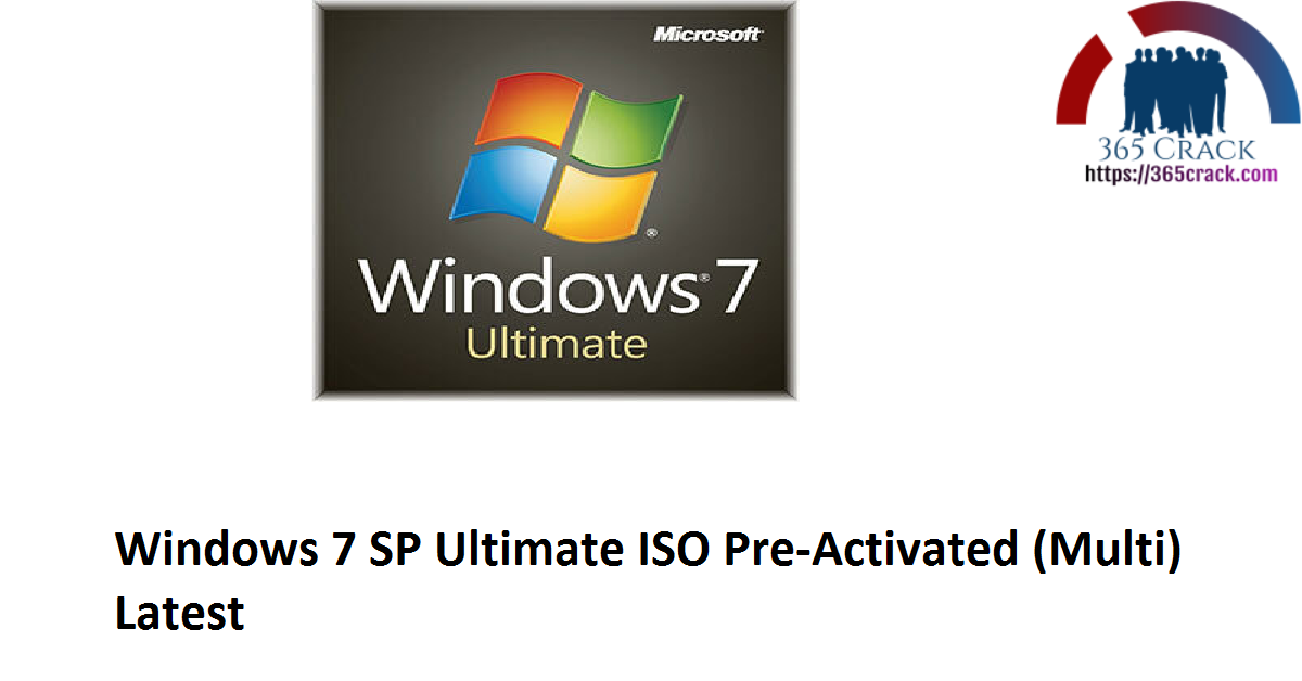 Windows 7 SP1 Ultimate ISO (x86x64) Pre-Activated (Multi 6) {2021}