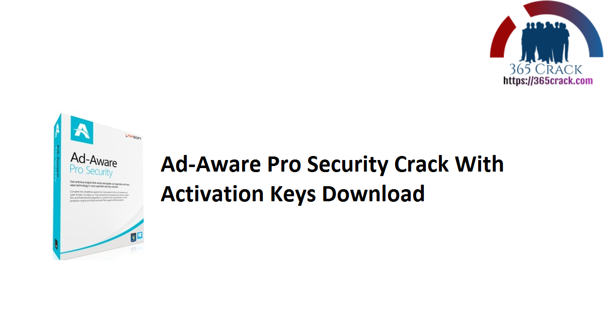 Ad-Aware Pro Security Crack With Activation Keys Download