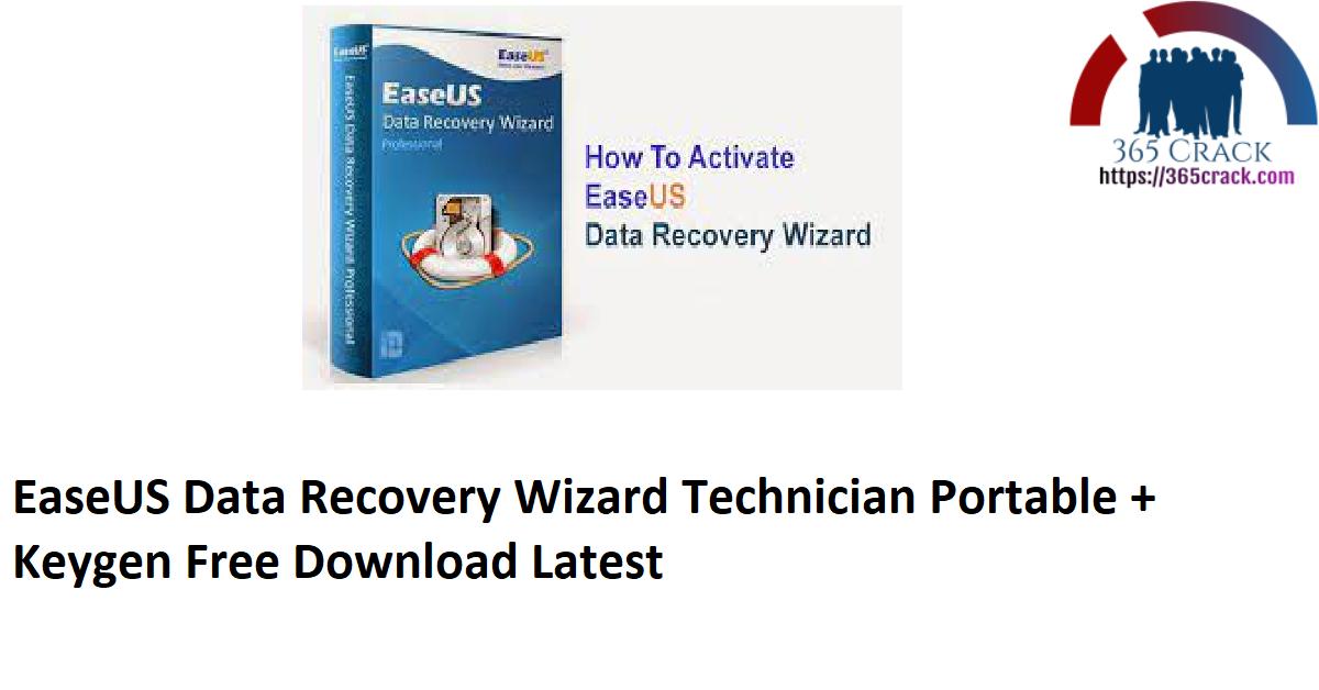 EaseUS Data Recovery Wizard Technician Portable + Keygen Free Download Latest
