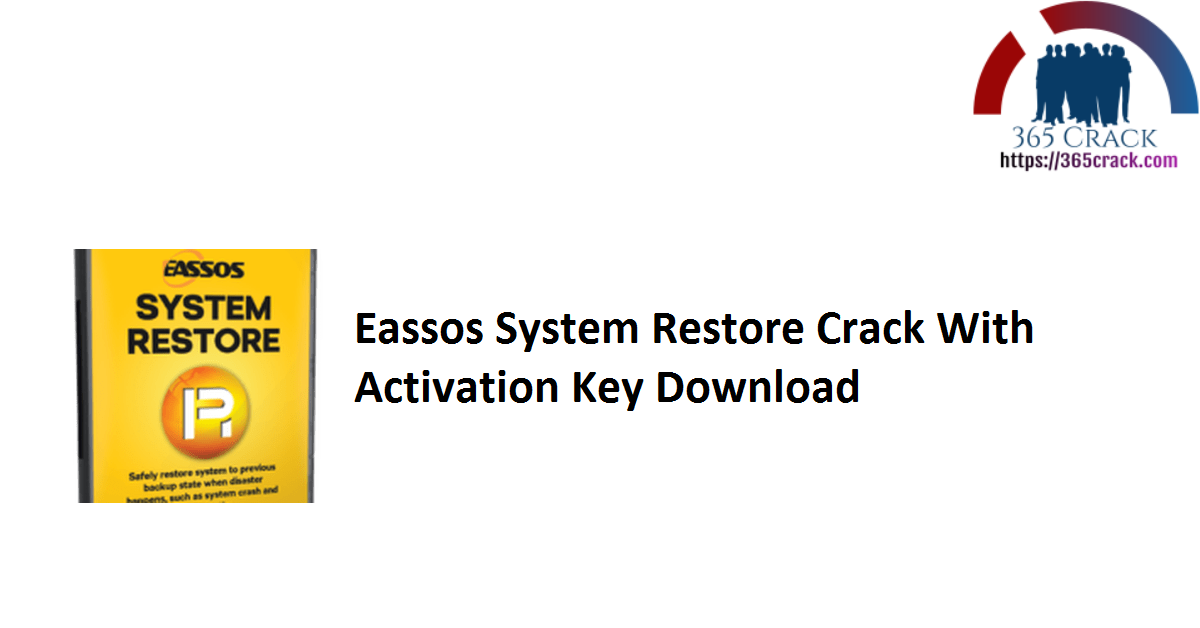 Eassos System Restore Crack With Activation Key Download