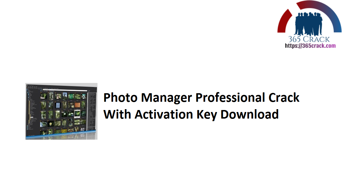 Photo Manager Professional Crack With Activation Key Download