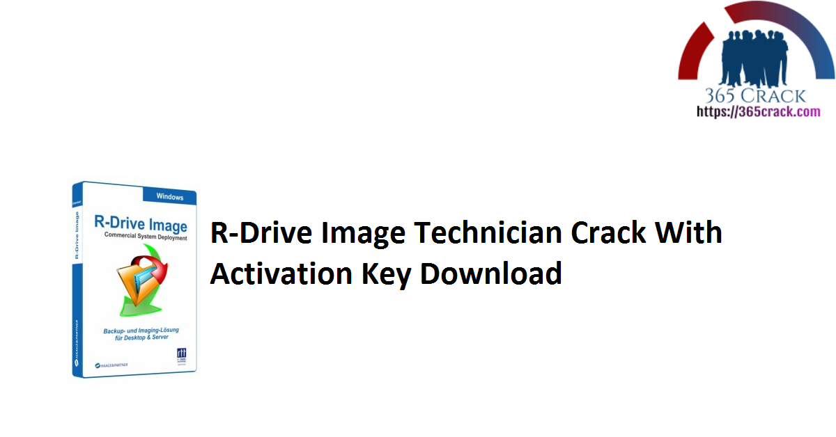R-Drive Image Technician Crack With Activation Key Download