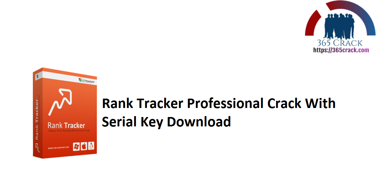 Rank Tracker Professional Crack With Serial Key Download