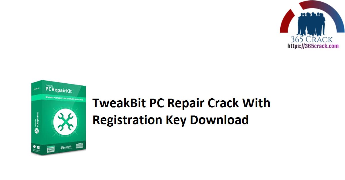 TweakBit PC Repair Crack With Registration Key Download