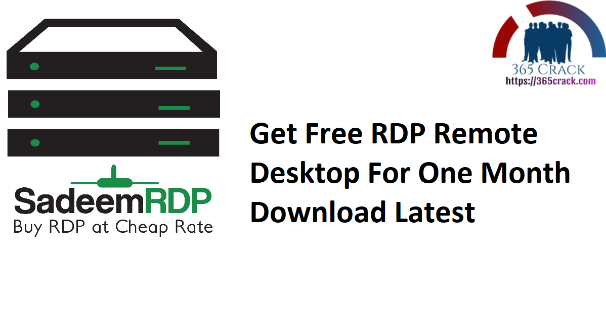 Get Free RDP Remote Desktop For One Month Download Latest