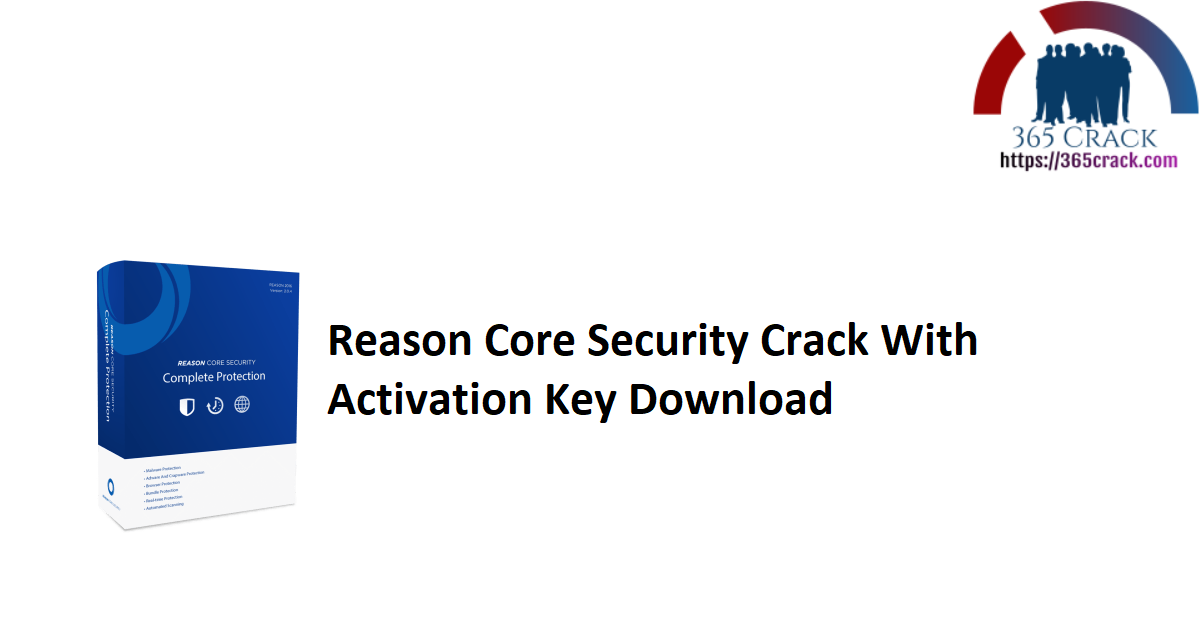 Reason Core Security Crack With Activation Key Download