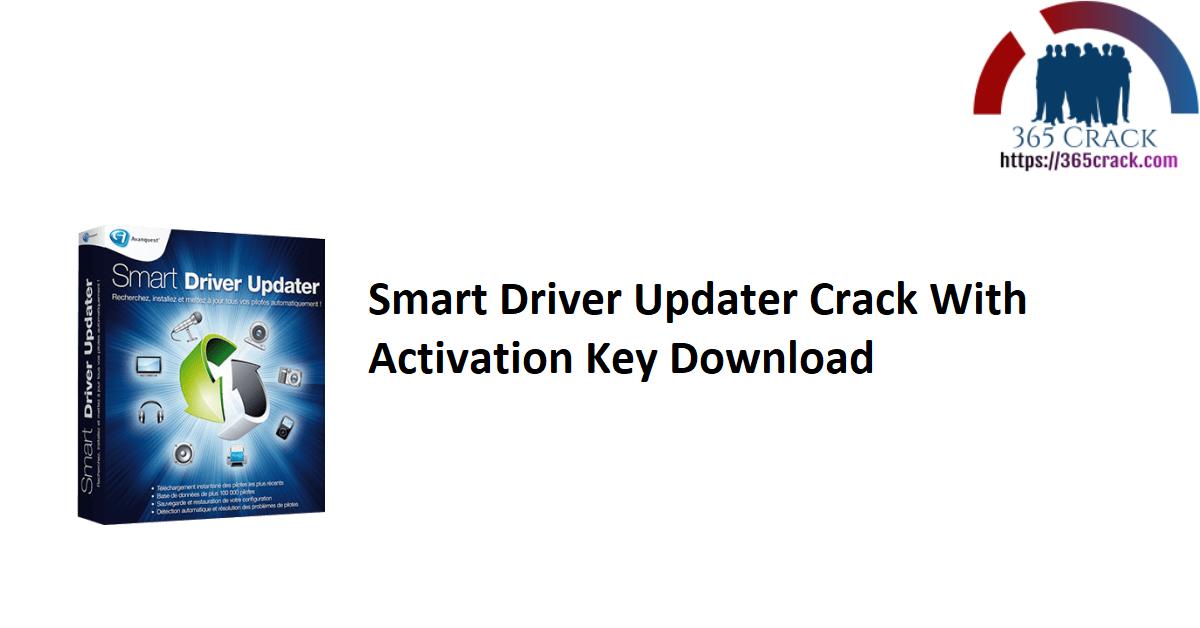 Smart Driver Updater Crack With Activation Key Download