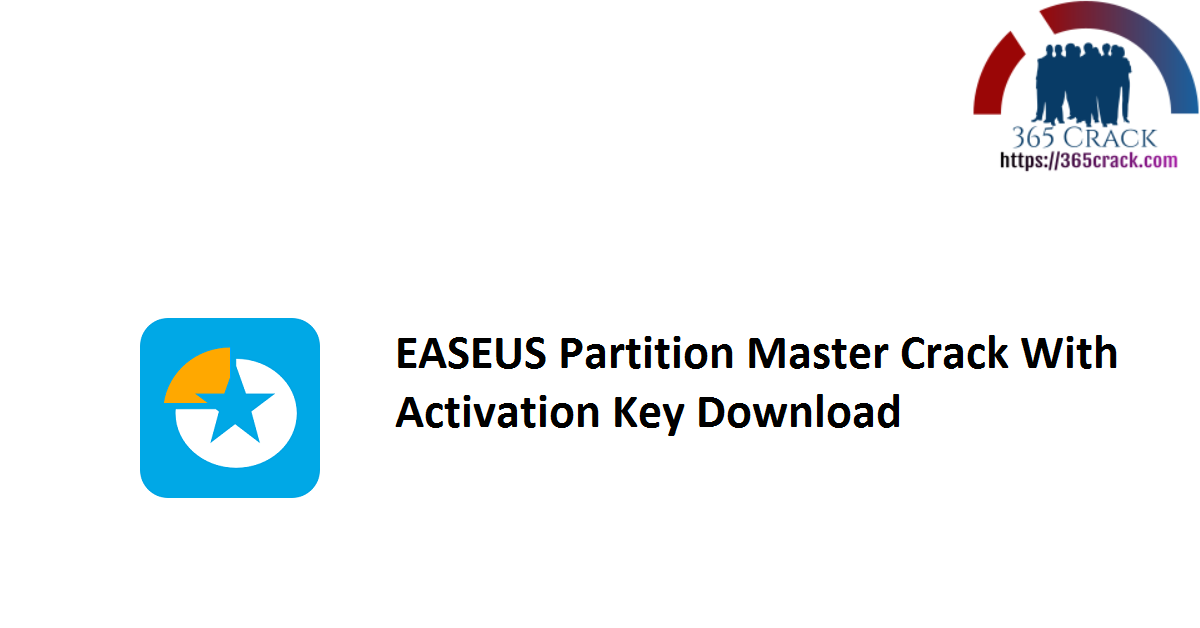 EASEUS Partition Master Crack With Activation Key Download