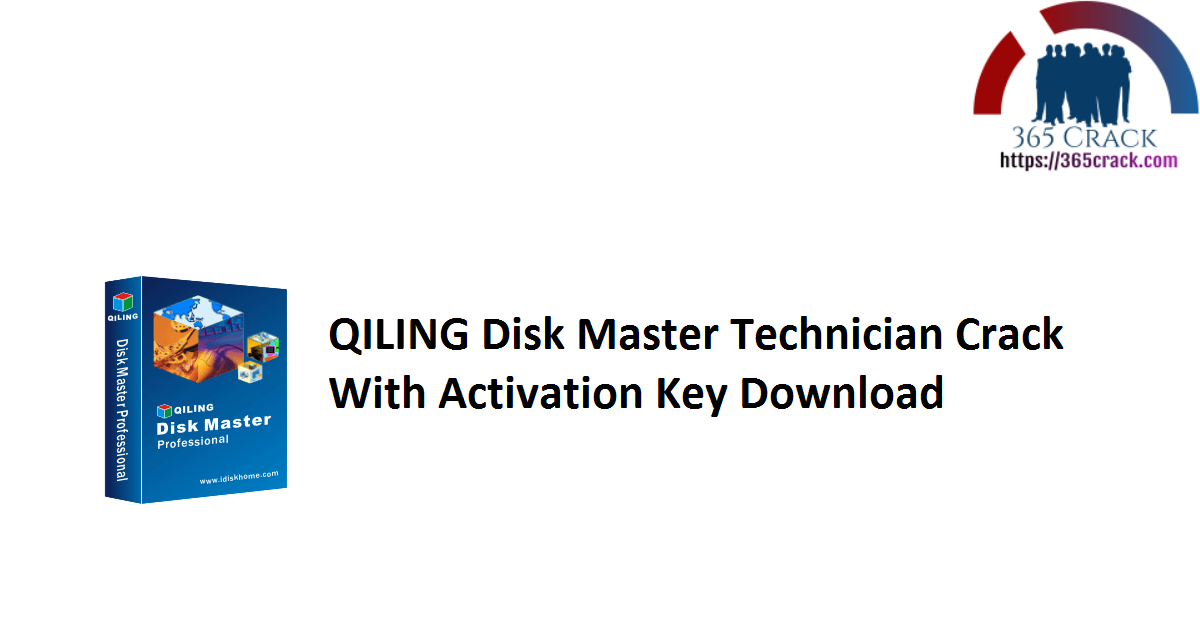 QILING Disk Master Technician Crack With Activation Key Download