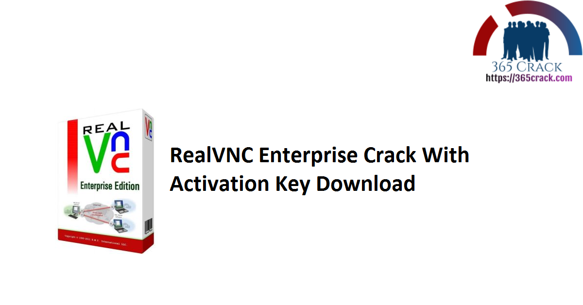 RealVNC Enterprise Crack With Activation Key Download