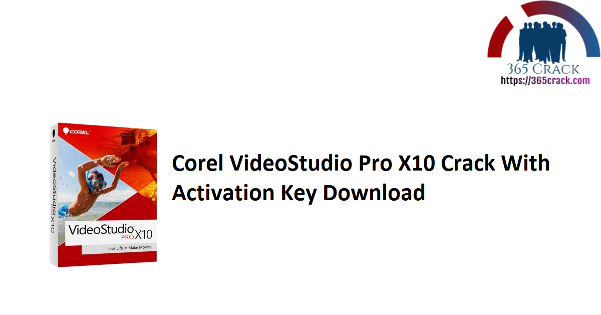 Corel VideoStudio Pro X10 Crack With Activation Key Download