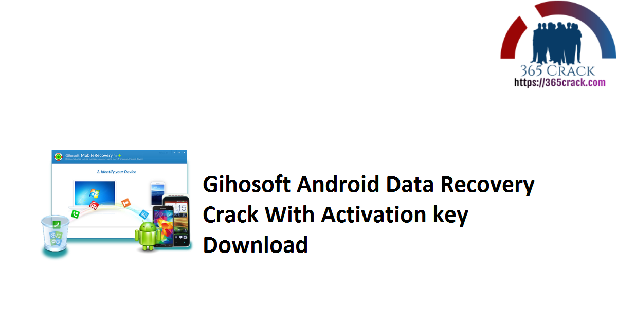 Gihosoft Android Data Recovery Crack With Activation key Download
