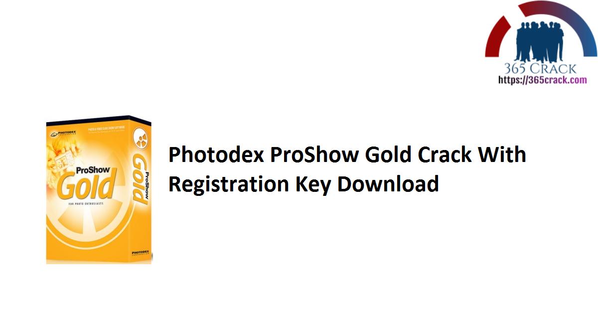 Photodex ProShow Gold Crack With Registration Key Download