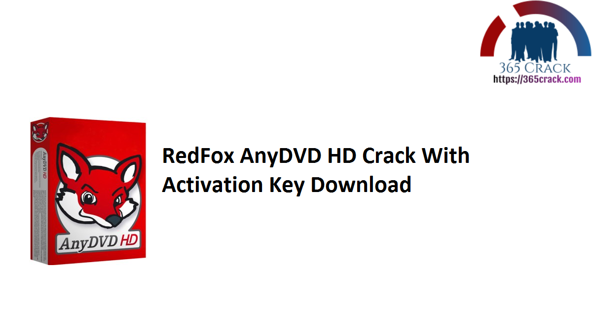 RedFox AnyDVD HD Crack With Activation Key Download