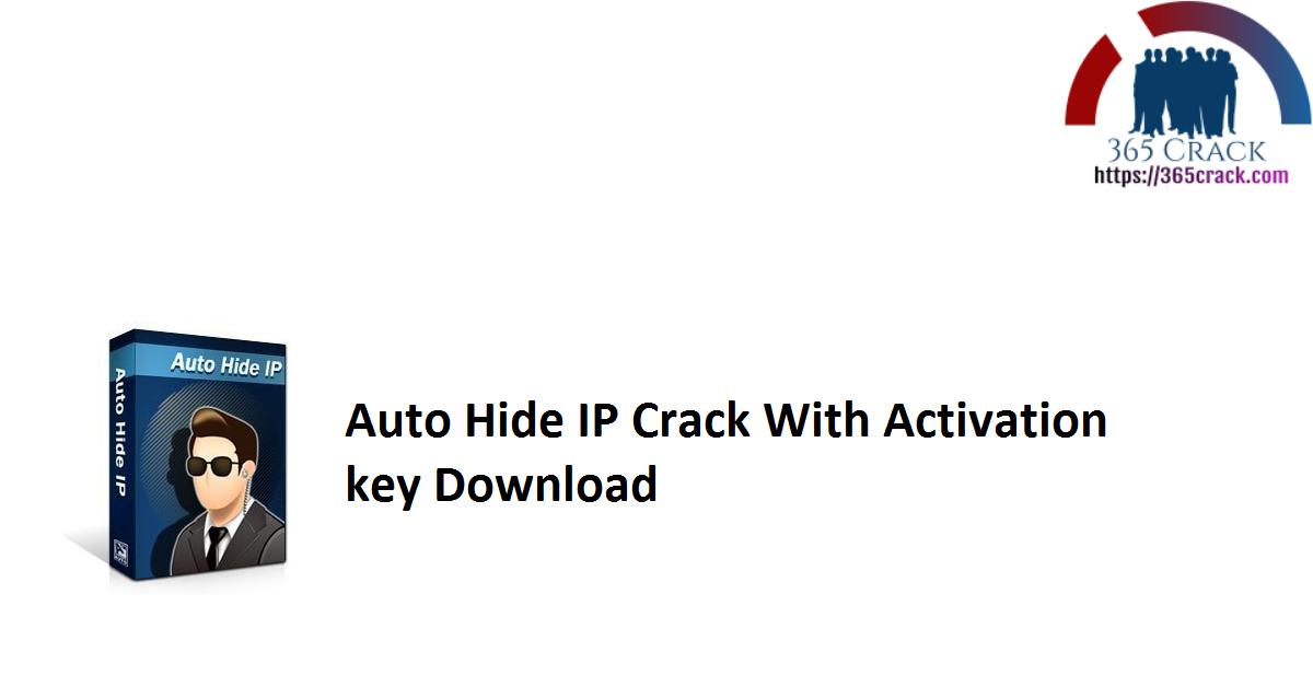 Auto Hide IP Crack With Registration key Download