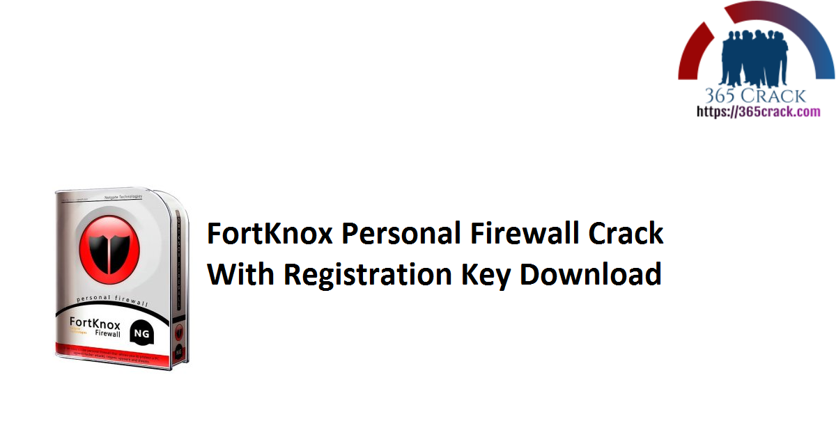 FortKnox Personal Firewall Crack With Registration Key Download