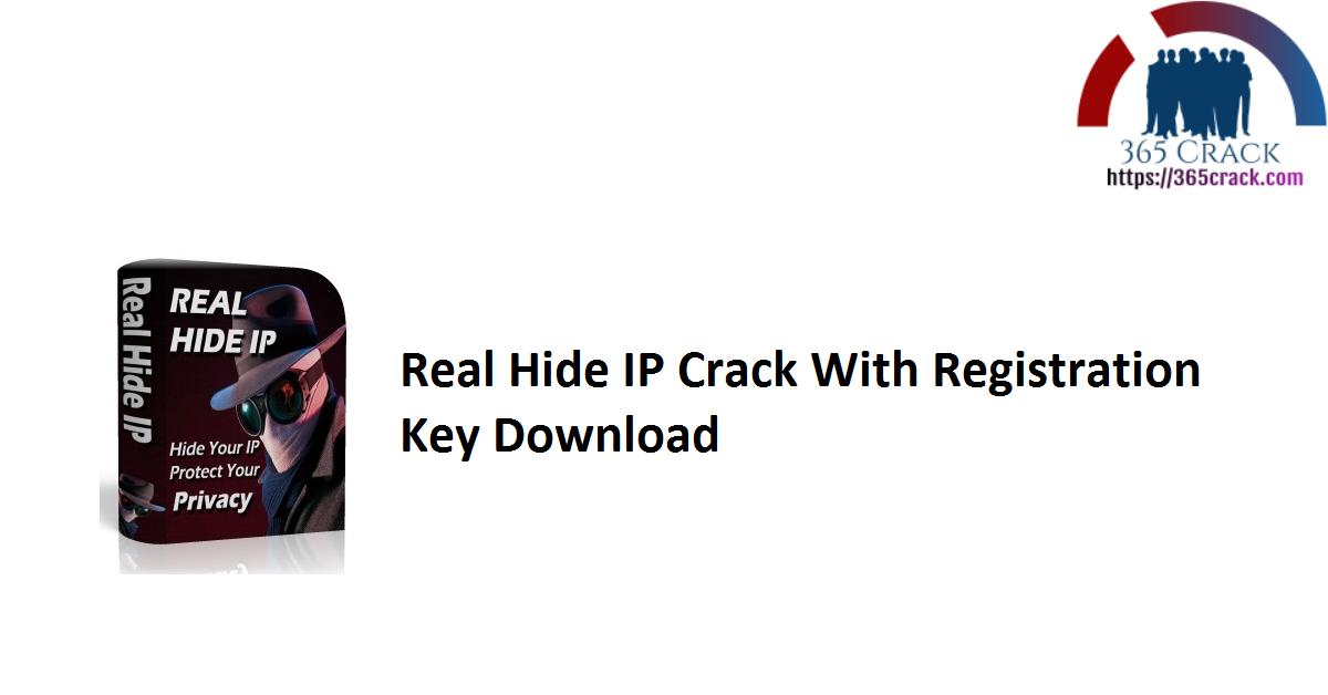 Real Hide IP Crack With Registration Key Download