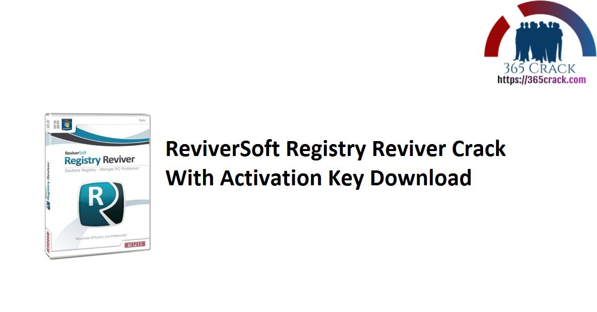 ReviverSoft Registry Reviver Crack With Activation Key Download