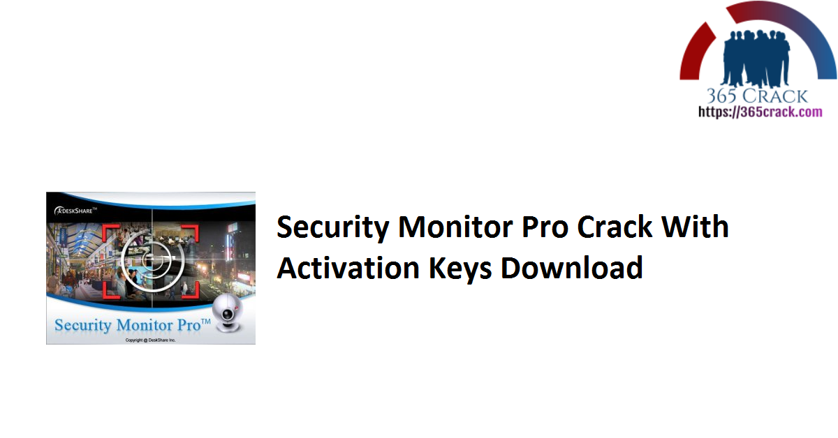 Security Monitor Pro Crack With Activation Keys Download