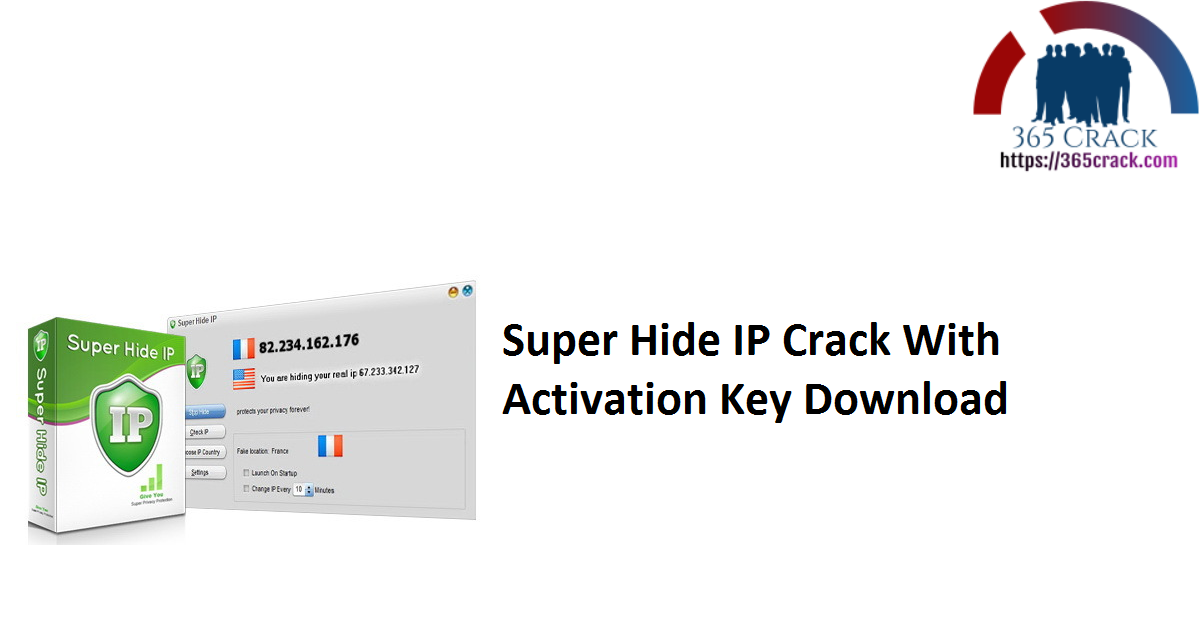 Super Hide IP Crack With Activation Key Download