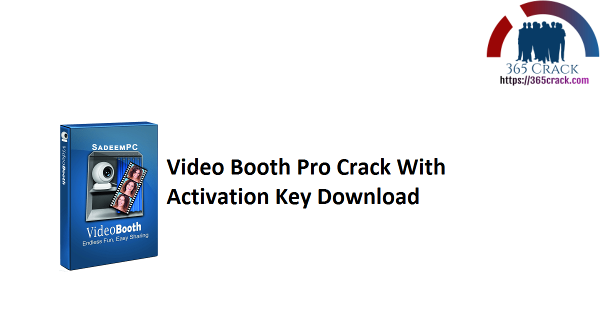 Video Booth Pro Crack With Activation Key Download