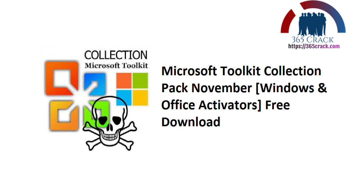 Microsoft Toolkit Collection Pack November [Windows & Office Activators] Free Download